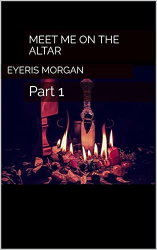 Meet Me on the Altar : Part 1 (English Edition)