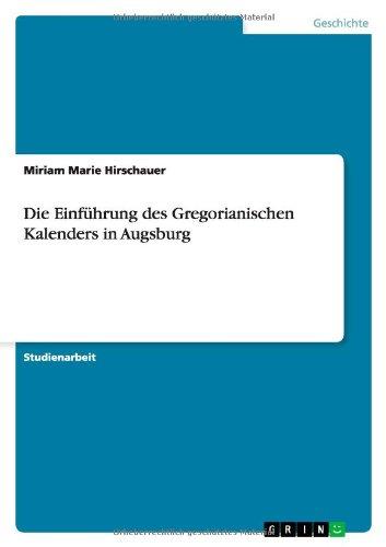 Die Einführung des Gregorianischen Kalenders in Augsburg