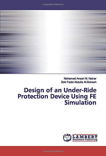 Design of an Under-Ride Protection Device Using FE Simulation