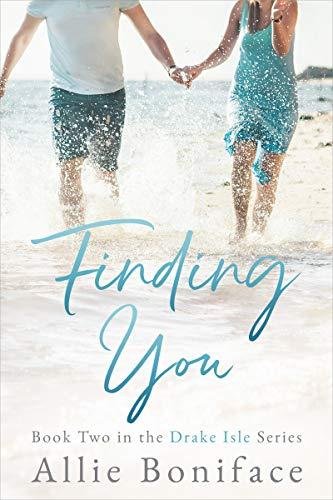 Finding You (Drake Isle Book 2)