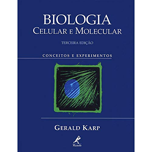 Biologia celular e molecular: Conceitos e Experimentos