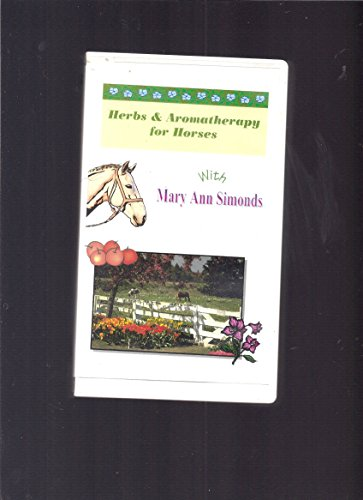 Herbs & Aromatherapy for Horses [VHS]