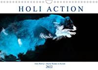 Holi Action (Wandkalender 2022 DIN A4 quer): Holi Dogs - ein buntes Hunde Fotoshooting der anderen Art (Monatskalender, 14 Seiten )