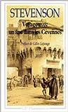 Voyage avec un ane dans les Cévennes de Robert Louis Stevenson ,Gilles Lapouge (Préface),Léon Bocquet (Traduction) ( 7 janvier 1993 )
