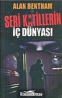 Seri Katillerin Ic Dünyasi