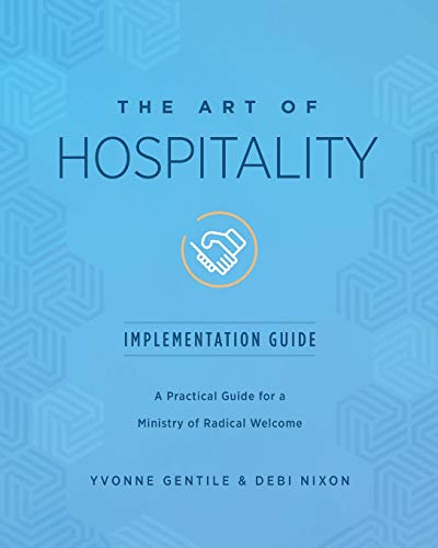 Art of Hospitality Implementation Guide (The Art of Hospitality)
