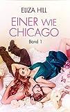 Einer wie Chicago: Band 1: Liebesroman (Devils)