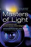 Masters of Light: Conversations with Contemporary Cinematographers