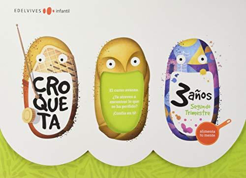 Proyecto Croqueta - 3 años : Segundo trimestre