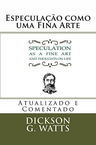 Especulação como uma Fina Arte: Speculation as a Fine Art