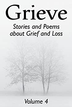 Grieve Volume 4 by [Hunter Writers Centre]