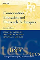Conservation Education and Outreach Techniques (Techniques in Ecology & Conservation)