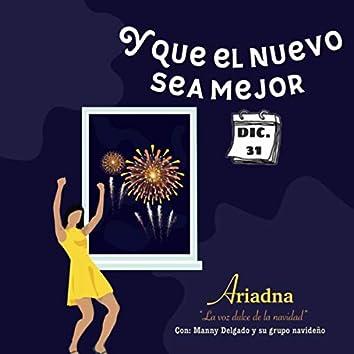 Y Que el Nuevo Sea Mejor (feat. Manny Delgado y Su Grupo Navideño)