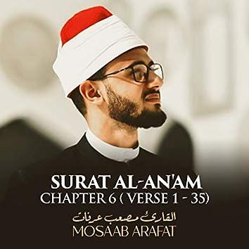 Surat Al-An'am, Chapter 6, Verse 1 - 35