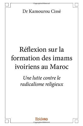 Réflexion sur la formation des imams ivoiriens au Maroc