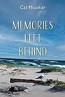 Memories Left Behind