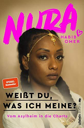 Buchseite und Rezensionen zu 'Weißt du, was ich meine?: Vom Asylheim in die Charts' von Nura Habib Omer