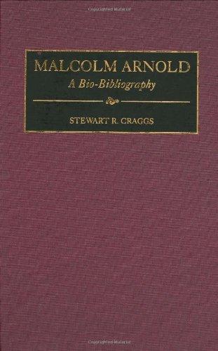 Malcolm Arnold: A Bio-Bibliography...