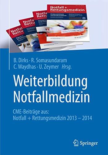 Weiterbildung Notfallmedizin: CME-Beiträge aus: Notall + Rettungsmedizin 2013 - 2014