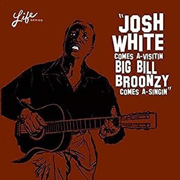 Josh White Comes A-Visitin', Big Bill Broonzy Comes A-Singin'