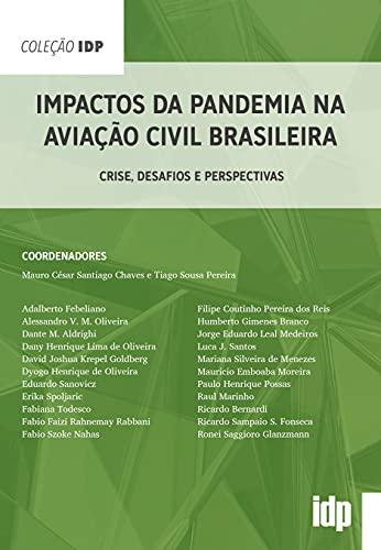 Impactos da Pandemia na Aviação Civil Brasileira: Crise, Desafios e Perspectivas