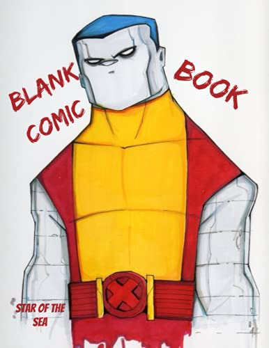 Blank Comic Book: Blank Comic Book For Kids Or Adults! 120 Pages! (Blank Comic Book Series)