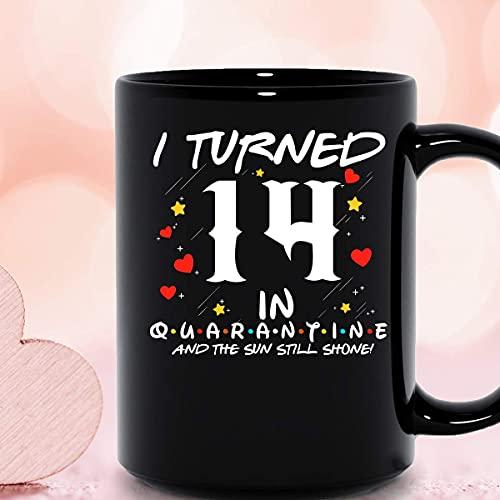 NA Cumplí 14 años en cuarentena y el Sol todavía brillaba Cumpleaños número 14 Taza de cerámica de distanciamiento Social Tazas de café gráficas Tazas Negras Tapas de té Novedad Personalizada 11 oz