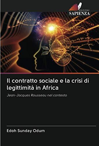 Il contratto sociale e la crisi di legittimità in Africa: Jean-Jacques Rousseau nel contesto
