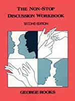 NonStop Discussion Workbook The, 2/e The NonStop Discussion Workbook (162 pp)
