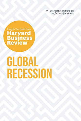 Global Recession: The Insights You Need from Harvard Business Review (HBR Insights Series) (English Edition)