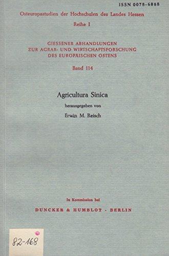 Agricultura Sinica (Giessener Abhandlungen Zur Agrar Und Wirtschaftsforschung Des Europaischen Ostens)