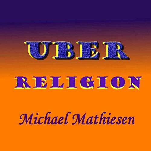 Uber Religion audiobook cover art