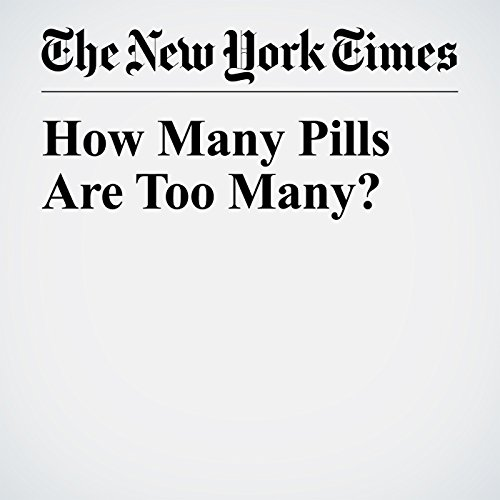 How Many Pills Are Too Many? copertina