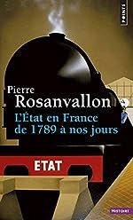 L'Etat en France - De 1789 à nos jours de Pierre Rosanvallon