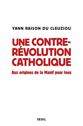 Une contre-révolution catholique