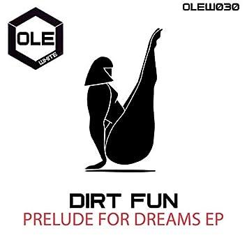Prelude For Dreams EP