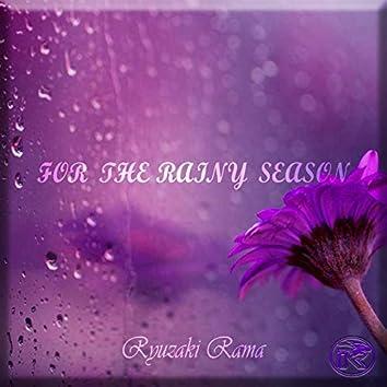 For The Rainy Season