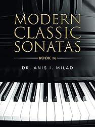 MODERN CLASSIC SONATAS: BOOK 16