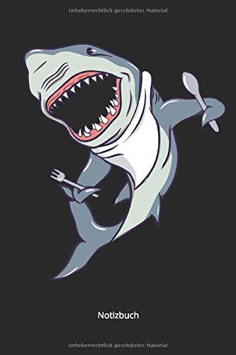 Notizbuch: großer weißer Hai mit Messer, Gabel & Schürze ( Punktiertes Notizbuch mit 120 Seiten für Eintragungen aller Art)