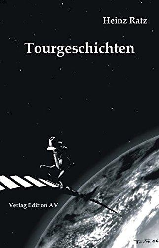 Tourgeschichten: Kurzgeschichten, Satire