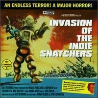 Invasion of the Indie Snatc