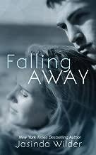 [Falling Away] [Author: Wilder, Jasinda] [January, 2015]