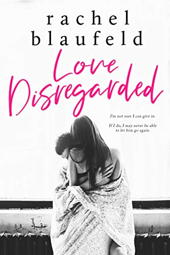 Love Disregarded by [Rachel Blaufeld, Pam Berehulke]