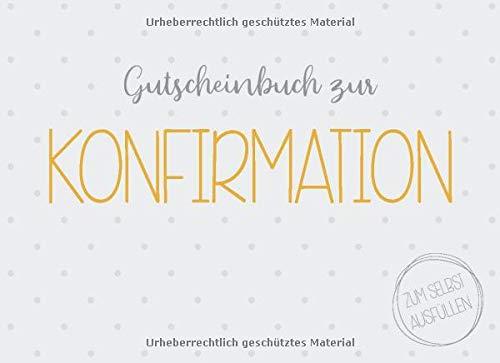 Gutscheinbuch zur Konfirmation zum selbst ausfüllen: 20 Gutscheine als Konfirmations-Geschenk für Jungen und Mädchen