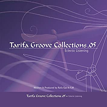 Tarifa Groove Collections 05 - Eclectic Listening