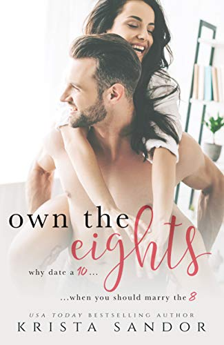 Own the Eights: An Enemies-To-Lovers Romantic Comedy