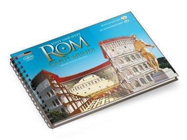 Antike Rom. Die Monumente Einst und Jetzt (Das)