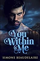 You Within Me: Large Print Edition