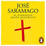 El Evangelio según Jesucristo [The Gospel According to Jesus Christ]