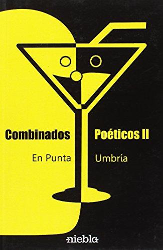 Combinados Poéticos en Punta Umbría II